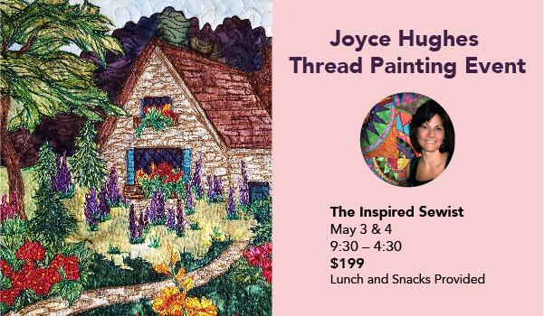 Joyce Hughes – Thread Painting Event