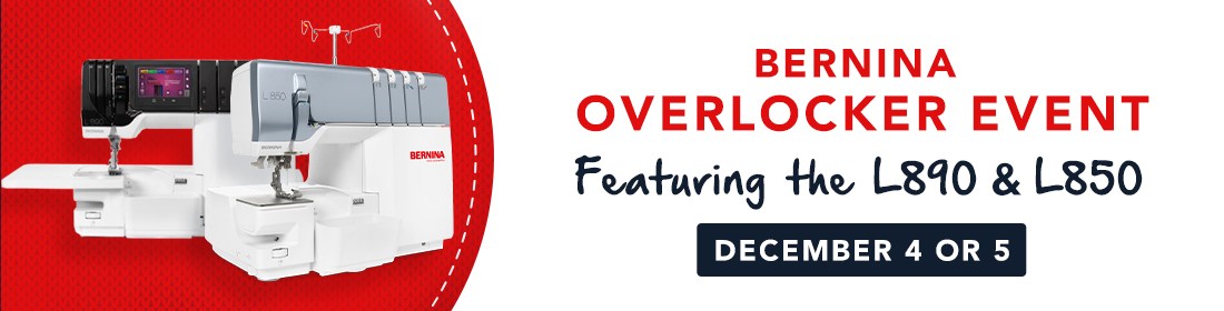 BERNINA Overlocker Event